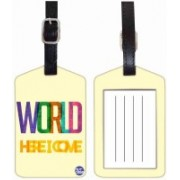 Nutcaseshop WORLD HERE I COME Luggage Tag(Multicolor)