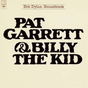 Sony Music Bob Dylan - Pat Garrett & Billy The Kid - Vinile