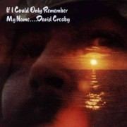 David Crosby - If I Could Only Remember (0075678141522) (1 CD)