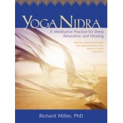 Yoga Nidra: A Meditative Practice for Deep Relaxation and Healing [With CD (Audio)], Paperback