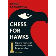 Carte : Chess for Hawks: Improve your Vision, Sharpen your Talons, Forget your Fear
