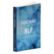 Coaching cu NLP. Cum sa fii un coach de succes - Editia a III-a