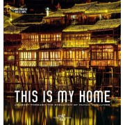 This is My Home: Journey Through the Evolution of Human Dwellings