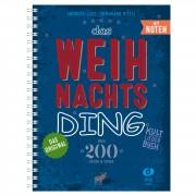 Edition Dux Das Weihnachts-Ding - Kultliederbuch mit Noten
