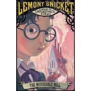 Miserable Mill, Paperback/Lemony Snicket