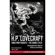 Fungi from Yuggoth, the Sonnet Cycle: A Pulp-Lit Annotated Edition; Contextualized with a Selection of Other Lovecraft Poems, Paperback/H. P. Lovecraft