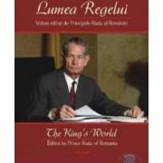 Lumea regelui - Principele Radu al Romaniei
