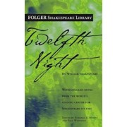 Twelfth Night: Or What You Will, Paperback/William Shakespeare