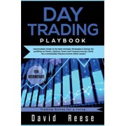 Day trading Playbook: Intermediate Guide to the Best Intraday Strategies & Setups for profiting on Stocks, Options, Forex and Cryptocurrenci, Paperback/David Reese