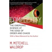 Complexity: The Emerging Science at the Edge of Order and Chaos, Paperback