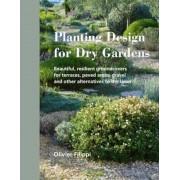 Planting Design for Dry Gardens, Hardcover