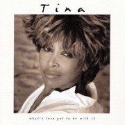 Tina Turner - What's Love Got To Do With It (0077778948629) (1 CD)