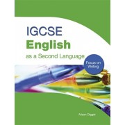 IGCSE English as a Second Language: Focus on Writing. Focus on Writing, Paperback/Alison Digger