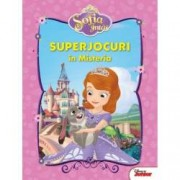 Disney Junior. Sofia Intai. Superjocuri in Misteria