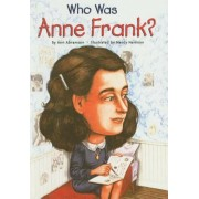Who Was Anne Frank?, Hardcover