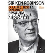 O lume iesita din minti/Ken Robinson