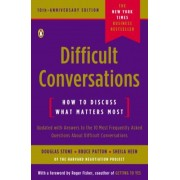 Difficult Conversations: How to Discuss What Matters Most, Paperback