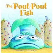 The Pout-Pout Fish, Hardcover/Deborah Diesen