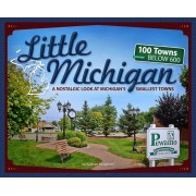 Little Michigan: A Nostalgic Look at Michigan's Smallest Towns, Paperback