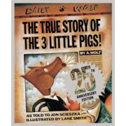 The True Story of the Three Little Pigs 25th Anniversary Edition, Hardcover