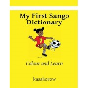 My First Sango Dictionary: Colour and Learn, Paperback
