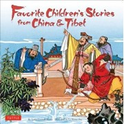 Favorite Children's Stories from China & Tibet: Chinese & Tibetan Fairy Tales, Hardcover/Lotta Carswell Hume