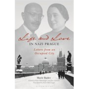 Life and Love in Nazi Prague - Letters from an Occupied City (Bader Marie)(Cartonat) (9781788312561)