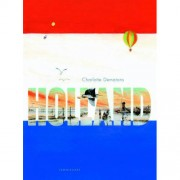 Holland and A thousand things about Holland - Charlotte Dematons en Jesse Goossens