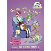 Oh, the Pets You Can Get!: All about Our Animal Friends, Hardcover/Tish Rabe