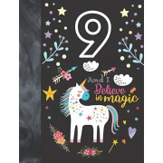 9 And I Believe In Magic: Unicorn Sudoku Puzzle Book Gift For Girls 9 Years Old - Easy Beginners Activity Puzzle Book For Those On The Sudoku Pu, Paperback/Not So Boring Sudoku