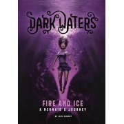 Fire and Ice: A Mermaid's Journey