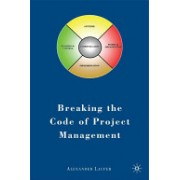 Breaking the Code of Project Management (Laufer A.)(Paperback) (9780230613515)