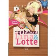 Girls only: Het geheim van Lina en Lotte - Corine Naranji