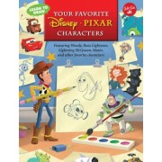Learn to Draw Your Favorite Disneypixar Characters: Featuring Woody, Buzz Lightyear, Lightning McQueen, Mater, and Other Favorite Characters, Paperback