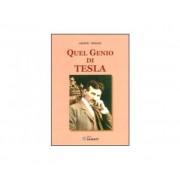 Libro : Quel Genio Di Tesla
