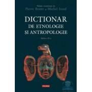 Dictionar de etnologie si antropologie ed.2 - Pierre Bonte Michel Izard