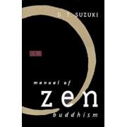 Manual of Zen Buddhism, Paperback/Koichi Ed. S. Ed. Koichi Ed. S. Suzuki