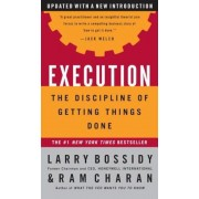 Execution: The Discipline of Getting Things Done, Hardcover