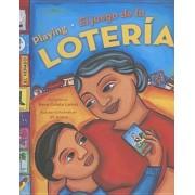 Playing Loteria /El Juego de la Loteria (Bilingual), Paperback