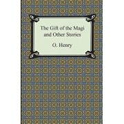 The Gift of the Magi and Other Short Stories, Paperback/Henry O