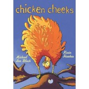 Chicken Cheeks, Hardcover/Michael Ian Black