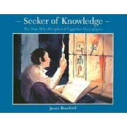Seeker of Knowledge: The Man Who Deciphered Egyptian Hieroglyphs, Paperback