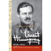 The Letters of Ernest Hemingway: Volume 4, 1929-1931, Hardcover