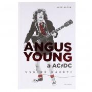 kniha Angus Young a AC/DC: Vysoké napětí - Jeff Apter - KOS017