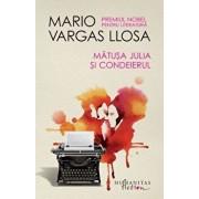 Matusa Julia si condeierul/Mario Vargas Llosa