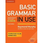 Basic Grammar in Use Student's Book Without Answers: Self-Study Reference and Practice for Students of American English, Paperback/Raymond Murphy