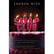 Swap Club, Paperback/Lauren Wise