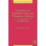 Chemistry on Modified Oxide and Phosphate Surfaces Fundamentals and...