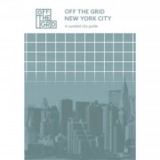 Off the grid New York City - Off the grid guides