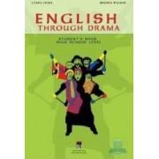 English Through Drama - Student S Book High School Level - Luana Chira Brenda Walker